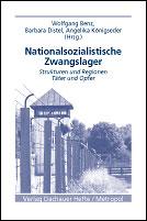 Benz_Nationalsozialistische Zwangslager