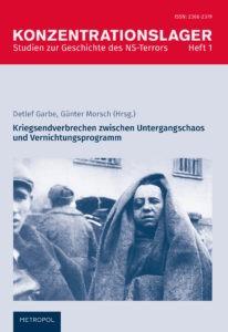 Konzentrationslager. Studien zur Geschichte des NS-Terrors